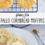 2nd pinnable image of paleo conrbread muffins with text
